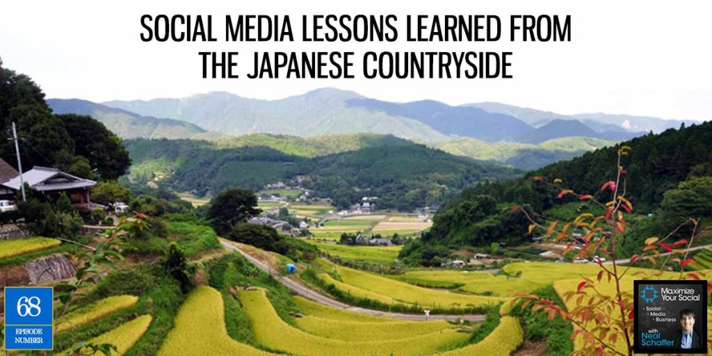 Social Media Lessons Learned from the Japanese Countryside – Podcast Ep. 68